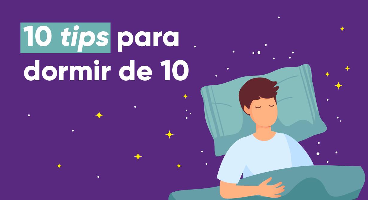 10 'tips' para dormir de 10